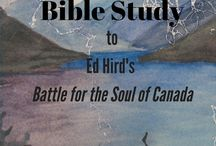 Bible Study for Battle for the Soul of Canada / A new study by Janis Cox. Based on 6 chapters of Ed Hird's book Battle for the Soul of Canada, this study will make you think about life's choices; how to listen to God; how to move forward in your life.