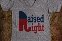 Raised Right - 2 / by Staci Tapia