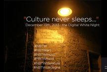 #NBTW La cultura non dorme mai ma sogna e fa sognare. / #NBTW Le notti bianche delle Invasioni Digitali. Un abbraccio collettivo alle nostre passioni, la cultura, l'arte, la letteratura, i viaggi e il buon cibo :)