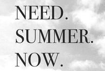 Summer.  / by Logan Dallas