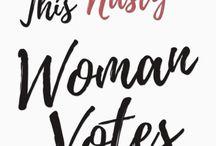 Never Trump - Nasty Women Vote / RESIST - progressive anti-trump memes, signs, and quotes. nasty women shirts
