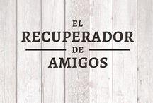 #ElRecuperadorDeAmigos