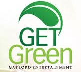 GET Green (Sustainability @ Gaylord Hotels) / Gaylord Entertainment is committed to taking mindful steps towards minimizing our impact on the environment while providing our guests and customers with flawless service, maintaining a healthy workplace for our STARS, enhancing our interaction with the communities in which we live and work, and increasing shareholder value. / by Gaylord Hotels