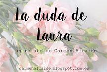 """""""La duda de Laura"""""""