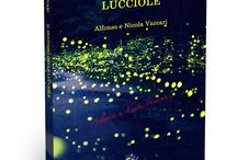 Il sentiero delle lucciole / The novel by Alfonso and Nicola Vaccari (Language: Italian) - 2nd edition http://boookstore.blackwolfedition.com/