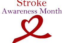 Stroke Awareness / May is Stroke Awareness Month Please join me in educating as many people as possible http://theworldaccordingtobren.blogspot.com