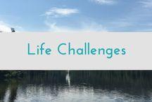 Life Challenges