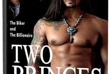 TWO PRINCES: The Biker and The Billionaire / Book 1, Sons of Sanctuary MC / by Victoria Danann