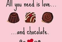 Chocolate! / by Kay Reagan