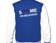tee shirt S*** me, i'm delicious