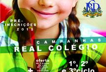 Campanhas Real Colégio 2015 / Fique a conhecer as várias campanhas a decorrer para o próximo ano lectivo.