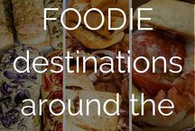 Foodie Travel / Where to eat, & where to go if you like to eat.