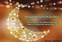 Ramazan Bayramı / Ramazan Bayramımız Kutlu Olsun.