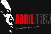 """""""Abril"""" La pelicula / Todo sobre el rodaje de """"Abril"""". La película que cuenta El golpe de Estado suscitado en Venezuela en abril del 2002, historia  basada en el libro Abril Golpe Adentro escrito por el periodista Ernesto Villegas en el año 2009 ."""