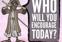 Encourage others
