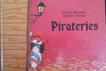 Les Pirates / Les pirates, leur univers, livres, albums, activités, anniversaires...