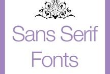 SAN SERIF FONTS / by Modrie Payne
