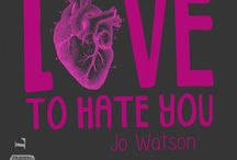Love To Hate You (Book) / These are the images that inspired this book, 'Love to Hate You'
