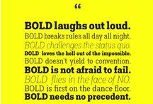 BOLD / I am BOLD