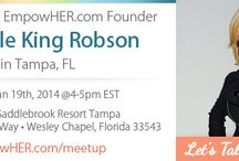 Meet up with Michelle! / Love EmpowHER? Come join me for my very first meet up in Tampa, Florida on Sunday, January 19th 4-5pm EST!   I want to meet YOU - the women who are seeking information, answers, validation and support around their health ... the reason I started EmpowHER.com.   By sharing our knowledge and experience with each other we can make a difference in the health and lives of all.