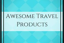 Awesome Travel Products