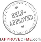 Approve of yourself / Do you approve of yourself? Don't be afraid to say it! #approval #selflove #inspiration #love #inspirationforwomen