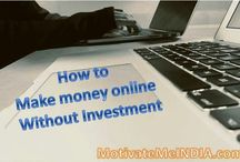 7 tips to make money online without investment in India