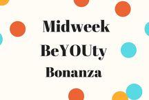Midweek Beyouty Bonanza / Beauty and Fashion