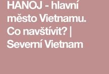 Hanoj - hlavní město Vietnamu