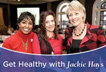 """Get Healthy with Jackie Hays / """"I loved writing stories and wanted to continue to do something that would make a difference in peoples' lives."""" - Jackie Hays"""
