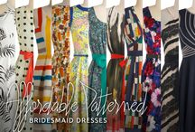 Patterned Bridesmaid Dresses / by WeddingLovely
