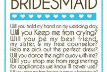 Wedding!! / Bridesmaids