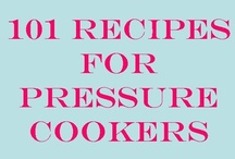 Pressure Cooker / by Gretchen Miller