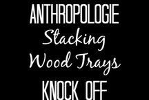 Hacks & Knock Offs :Anthropologie, IKEA , West Elm etc / Craft and DIY hacks and Knock offs of well known brands, such as Anthropologie, IKEA, West Elm and Pottery Barn