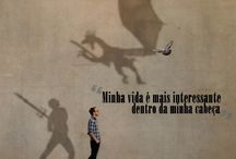 Posters - Frases / by Denise Kroeff