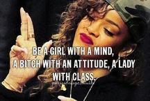 Act like a lady think like a BO$$