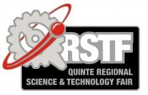 QRSTF 2017 / The mission of the Quinte Regional Science and Technology fair is to encourage, foster enthusiasm, develop self-confidence, inspire and support an interest in science, technology and engineering for the youth in our area and to provide our students with the opportunity and skills to foster a lifelong love of science.