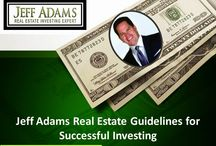 Jeff Adams Real Estate Guidelines for Successful Investing