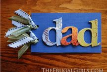 Dads! / by Veronica Blaylock