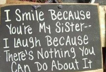 For My Sisters / by Wendy Fennell