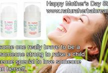 Happy Mother's Day By Natural Herbal Creams!