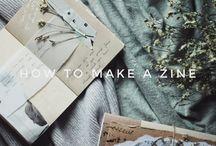 Zine ~ How to Make a 'Zine