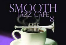 SmOOtH jAzZ CaFe / Real jazz to listen, kick back and slip away......smooth & up tempo. / by Vee Ivie