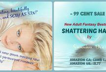 99 cents Shattering Halos sale, May 2014. / Contains reader quotes. / by Sunniva Dee