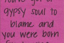 GYPSY SOUL / by Cynthia Schoettle-Bland