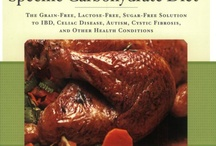 Specific Carbohydrate Diet / by Sheila Loudin