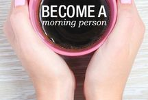 Be a morning person