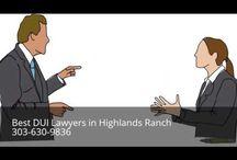 DUI Attorney Highlands Ranch
