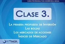 Clase 3 / La primera propuesta de inversión / by BetraderMx