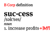 B Corp Definitions / B Corps redefine success in business—here's how!